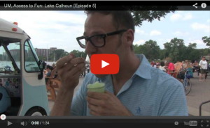 UM, Access to Fun: Lake Calhoun [Episode 5]